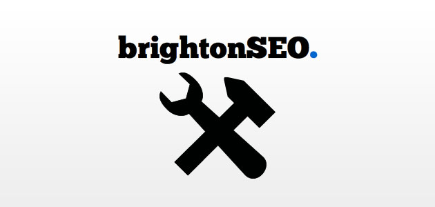 Brighton SEO - Top Tools