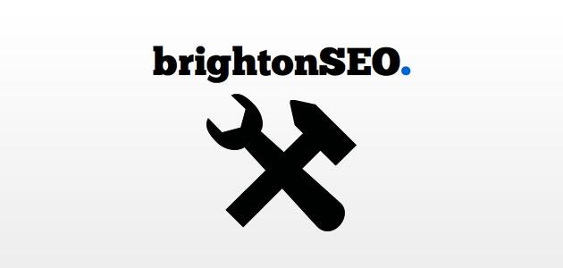 Brighton SEO - Top Tools