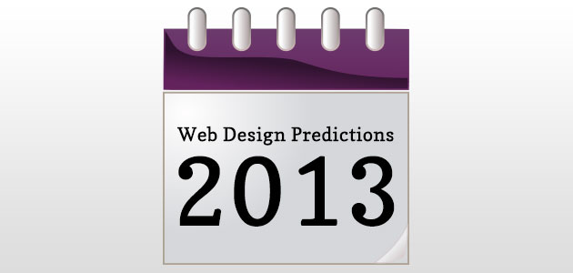 Web Design Predictions for 2013
