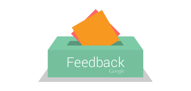 Google wants your feedback