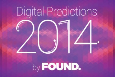 Found Digital Predictions 2014