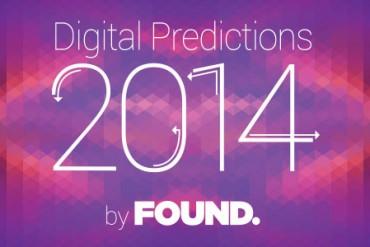 Found Digital Predictions 2014