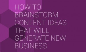 how-to-brainstorm-content-ideas-that-will-generate-new-business-featured
