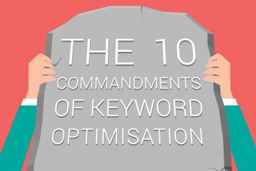 The-10-commandments-of-keyword-optimisation