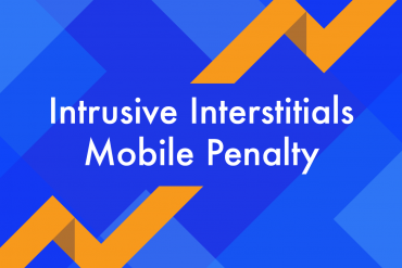 Intrusive Interstitials Mobile Penalty