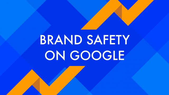 Google brand safety